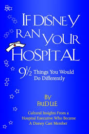 if disney ran your hospital, cover
