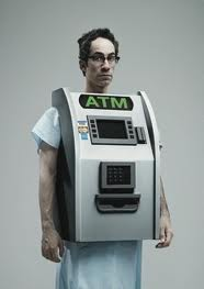 patient as ATM machine